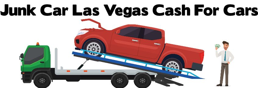 Highest Paying For Junk Cars >> Home - Junk Car Las Vegas - Cash for Cars